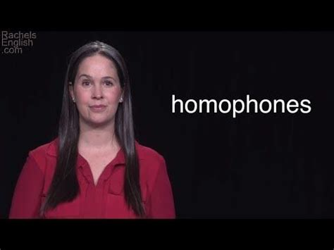 Homonyms and Homophones – The Most Common Homophones in